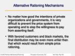 alternative rationing mechanisms4