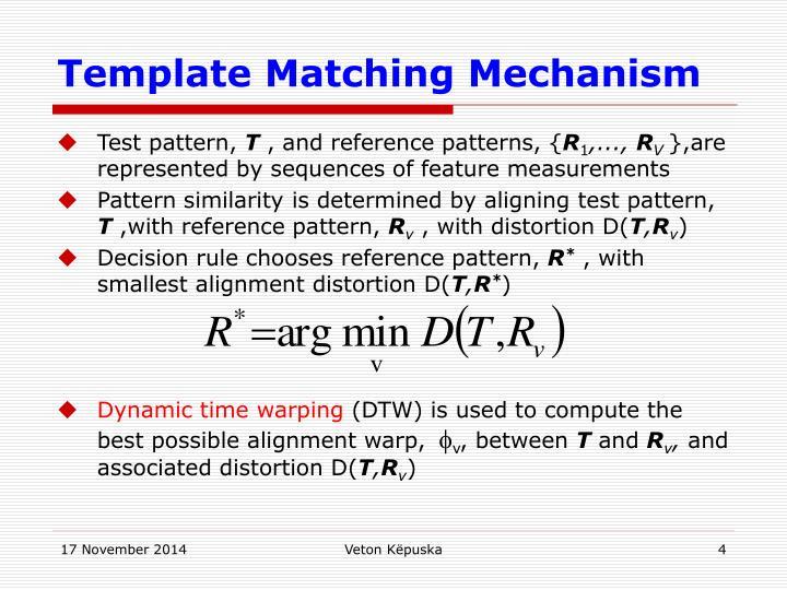 Template Matching Mechanism