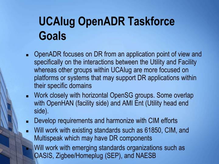 UCAIug OpenADR Taskforce Goals