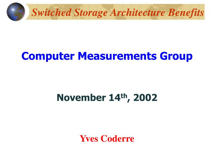 switched storage architecture benefits n.