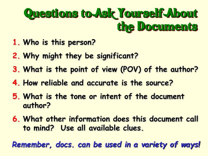 Questions to Ask Yourself About the Documents