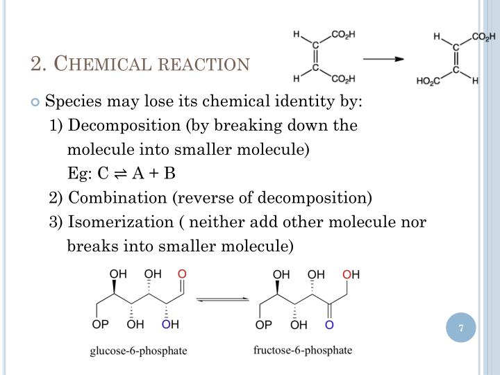 2. Chemical reaction