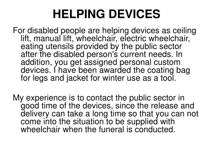 HELPING DEVICES