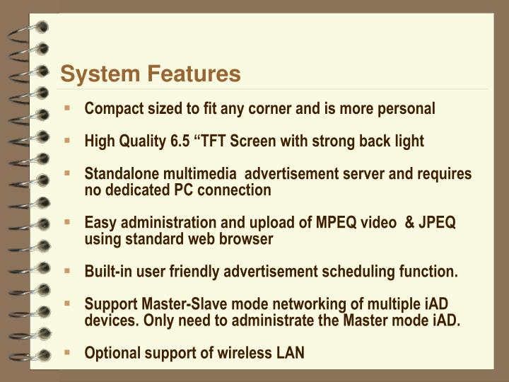 System features