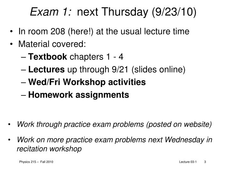 Exam 1 next thursday 9 23 10