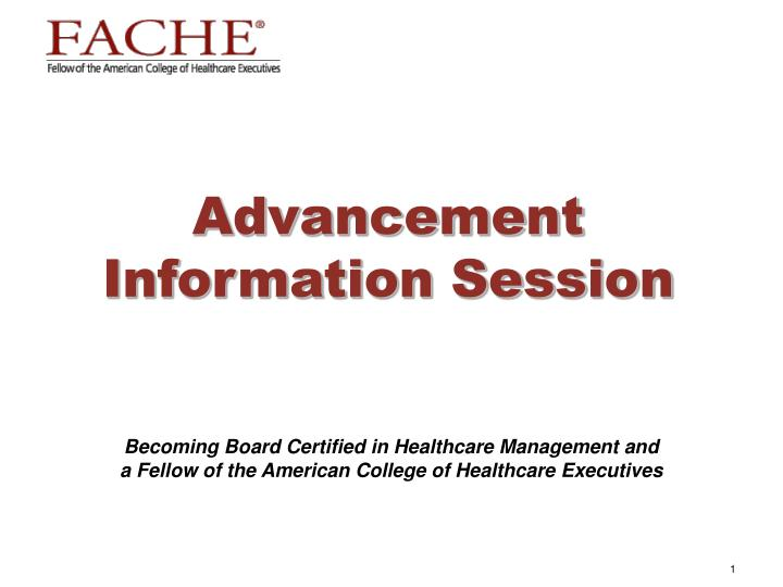 advancement information session n.