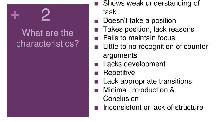 Shows weak understanding of task
