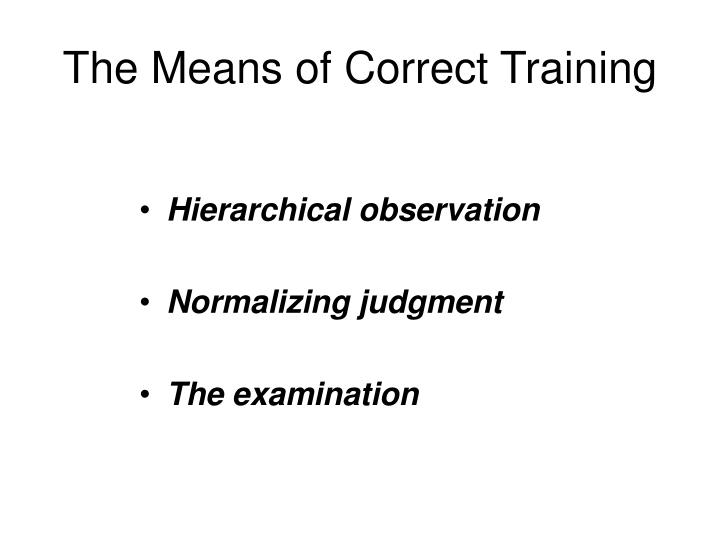 The Means of Correct Training