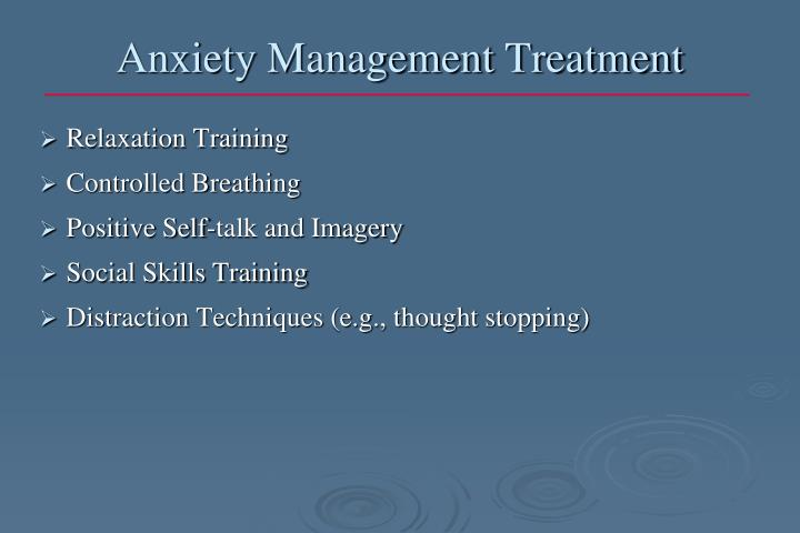Anxiety Management Treatment
