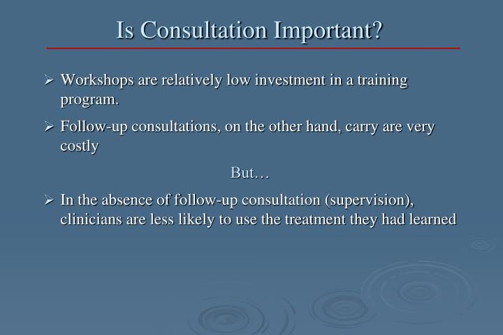 Is Consultation Important?