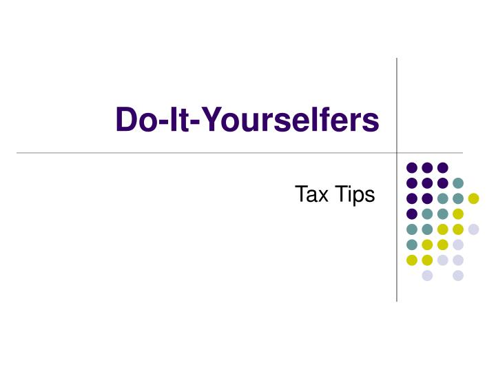 Do-It-Yourselfers