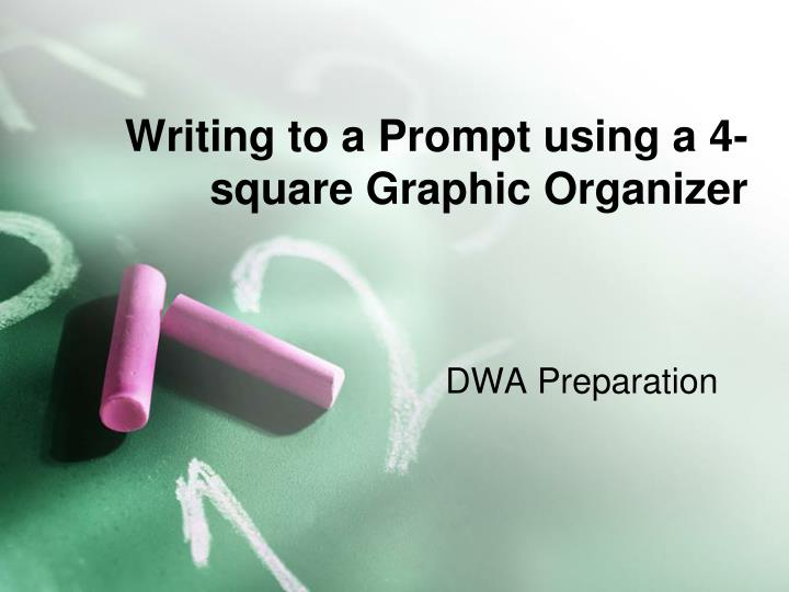 writing to a prompt using a 4 square graphic organizer