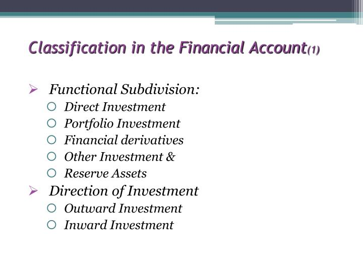 Classification in the Financial Account