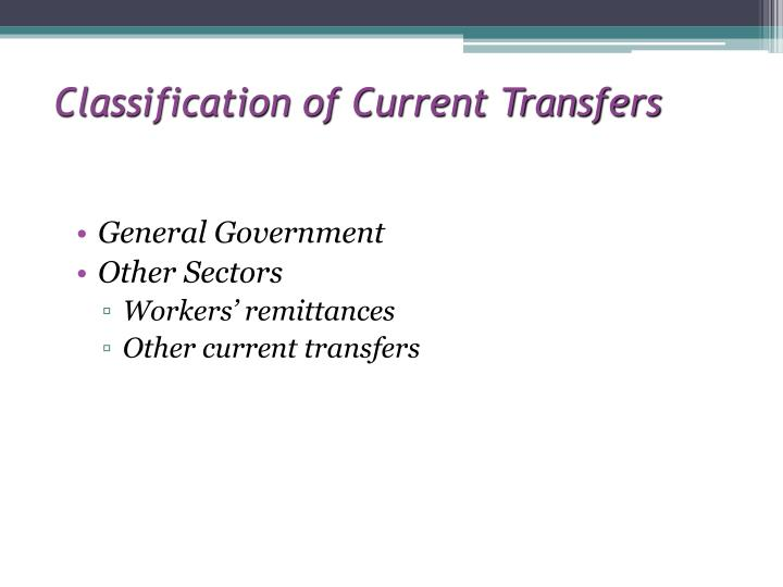 Classification of Current Transfers