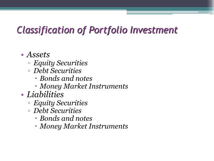 Classification of Portfolio Investment