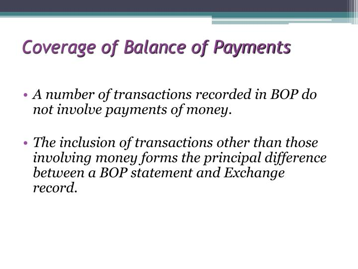 Coverage of Balance of Payments