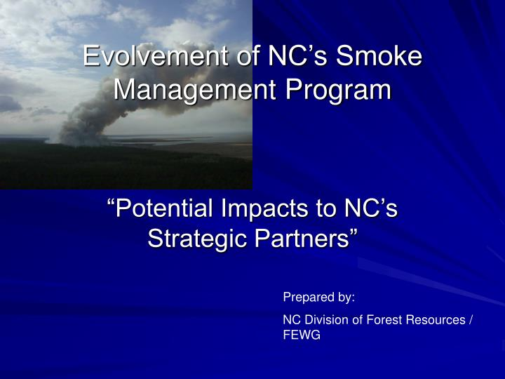 Evolvement of NC's Smoke Management Program