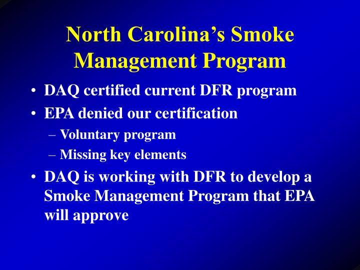 North Carolina's Smoke Management Program