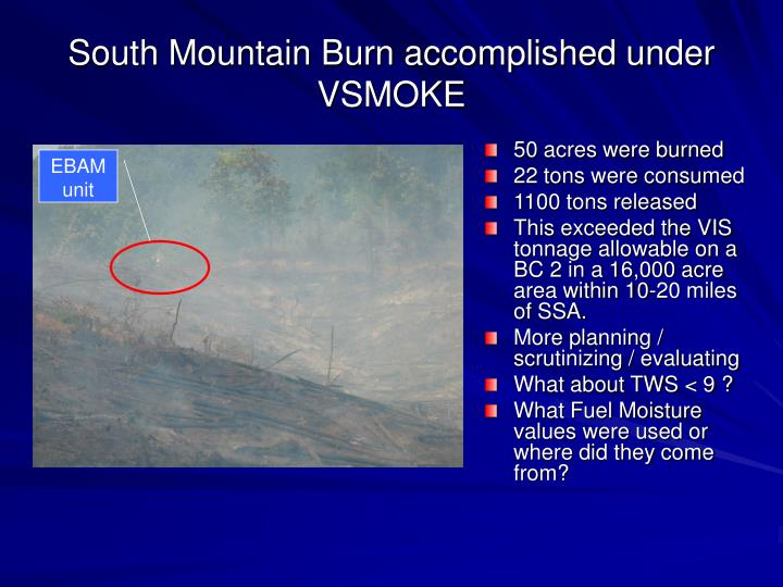 South Mountain Burn accomplished under VSMOKE