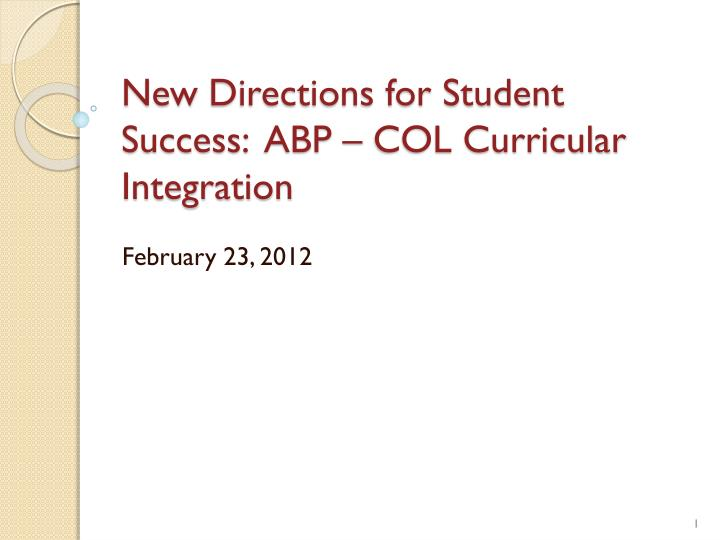 New directions for student success abp col curricular integration