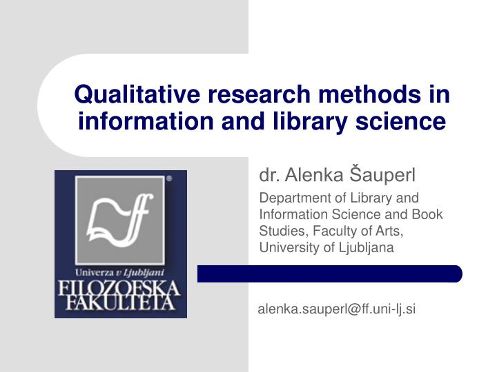qualitative research methods in information and library science n.