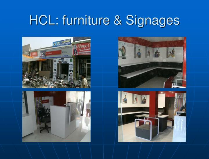 HCL: furniture & Signages