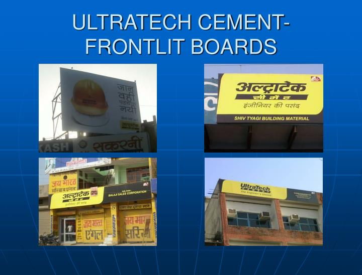 Ultratech cement frontlit boards