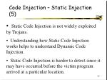 code injection static injection 5