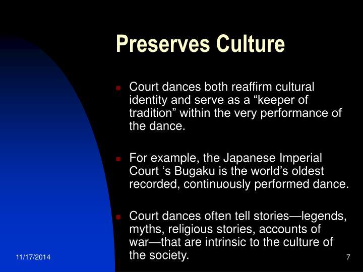 Preserves Culture