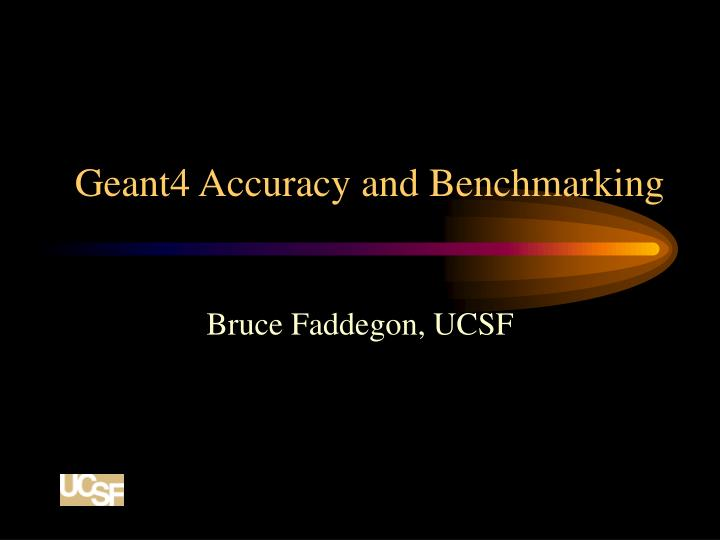 geant4 accuracy and benchmarking n.