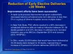 reduction of early elective deliveries 39 weeks1