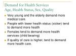 demand for health services age health status sex quality