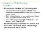 demand for health services education