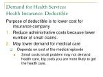 demand for health services health insurance deductible