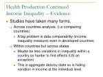 health production continued income inequality evidence