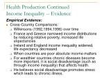 health production continued income inequality evidence2