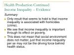 health production continued income inequality evidence8
