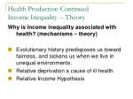health production continued income inequality theory