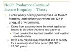health production continued income inequality theory1