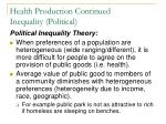 health production continued inequality political