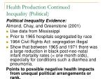 health production continued inequality political2