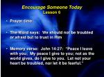 encourage someone today lesson 6