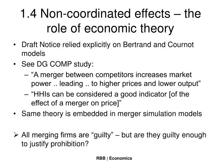 1.4 Non-coordinated effects – the role of economic theory