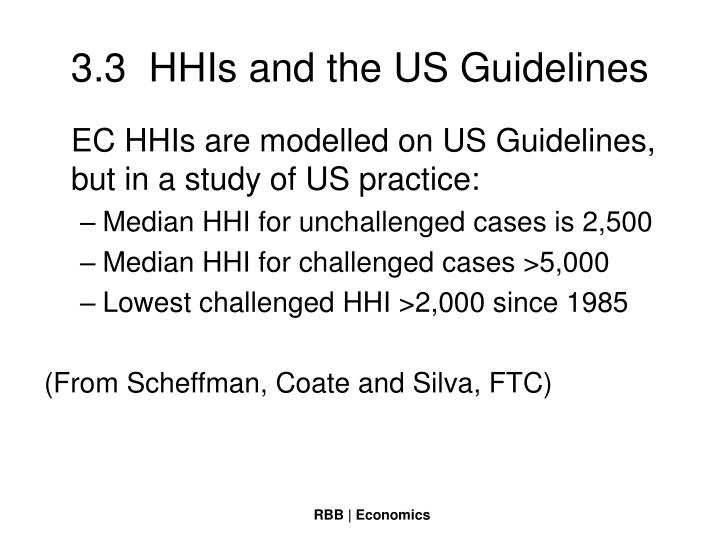 3.3  HHIs and the US Guidelines