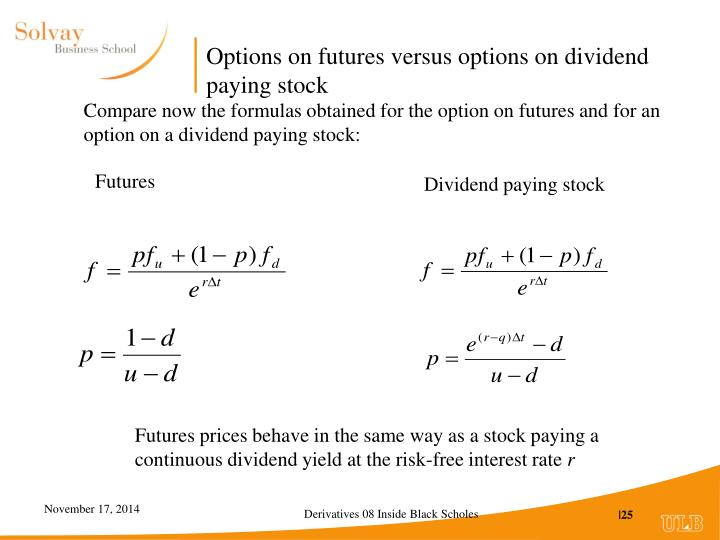 Options on futures versus options on dividend paying stock