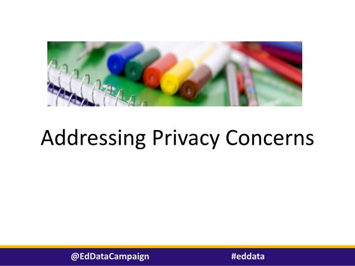Addressing Privacy Concerns