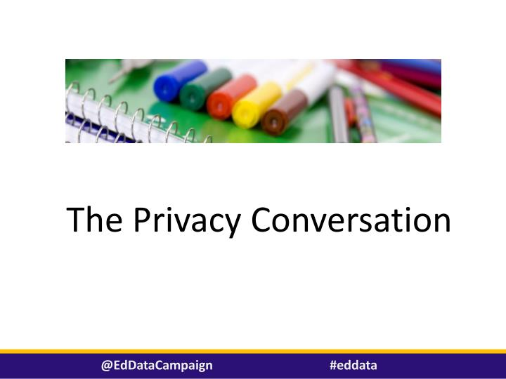 The Privacy Conversation