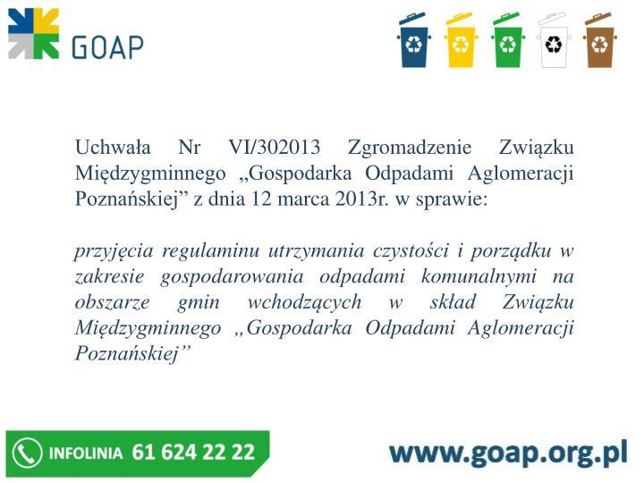 """Uchwała Nr VI/302013 Zgromadzenie Związku Międzygminnego """"Gospodarka Odpadami Aglomeracji Pozna..."""