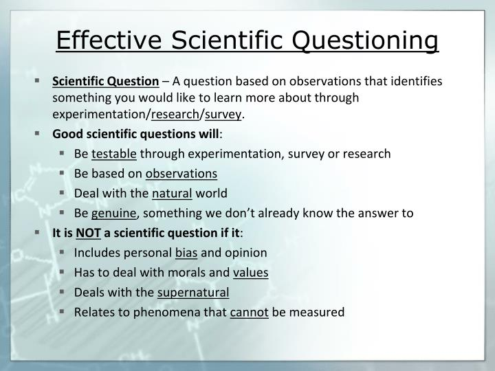 Effective Scientific Questioning