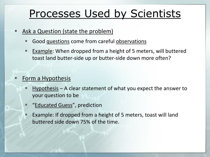 Processes Used by Scientists